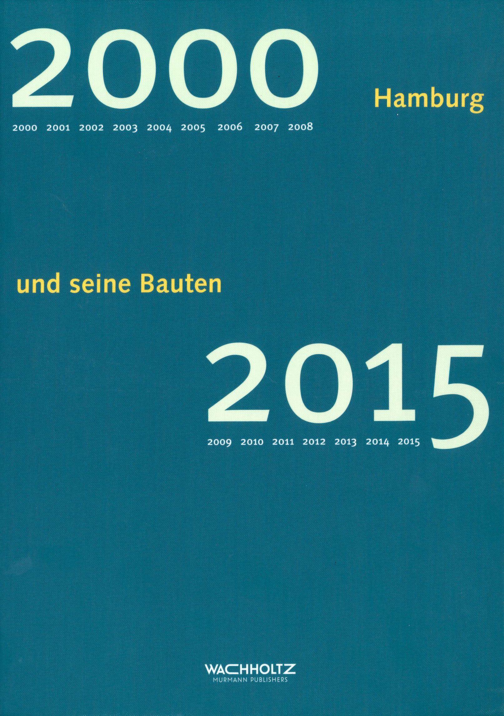 Hamburg und seine Bauten 2000 - 2015
